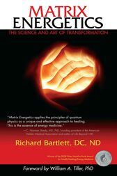 Matrix Energetics by Richard Bartlett