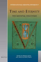 Time and Eternity: The Medieval Discourse