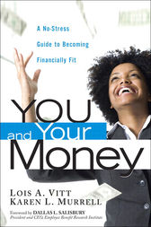 You and Your Money by Lois A. Vitt
