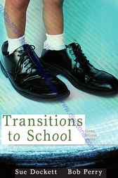 Transitions to School by Bob Perry