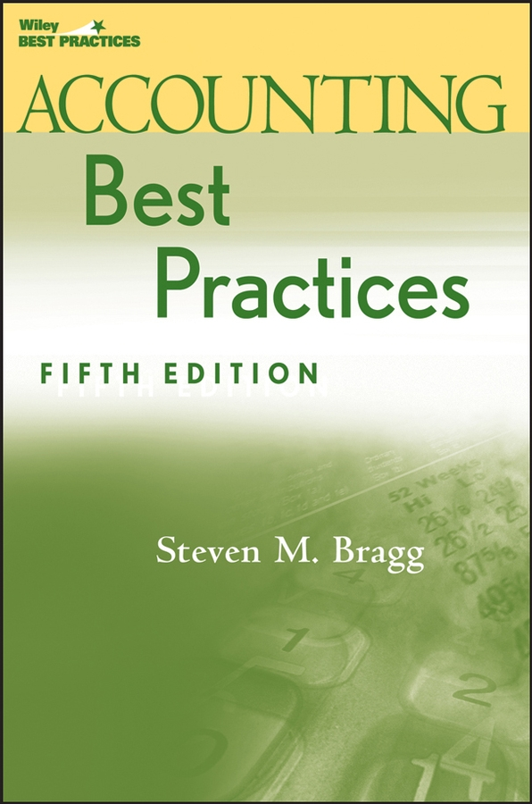 Download Ebook Accounting Best Practices. (5th ed.) by Steven M. Bragg Pdf