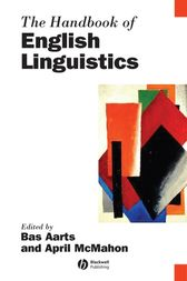 The Handbook of English Linguistics by Bas Aarts