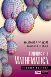 Computing with Mathematica by Margret H. Hoft
