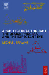 Architectural Thought: by Michael Brawne