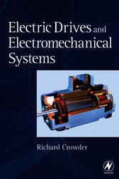 Electric Drives and Electromechanical Systems by Richard Crowder