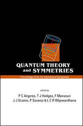 Quantum Theory And Symmetries, Proceedings Of The 3rd International Symposium by P. C. Argyres