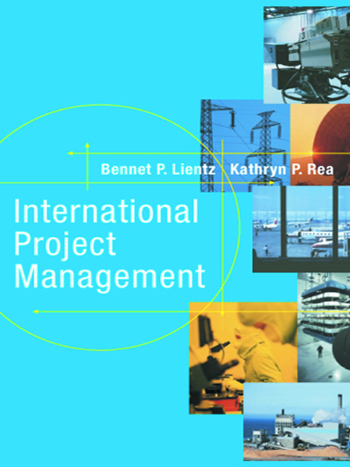 Download Ebook International Project Management by Bennet Lientz Pdf