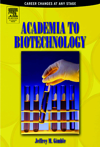 Download Ebook Academia to Biotechnology by Jeffrey M Gimble Pdf