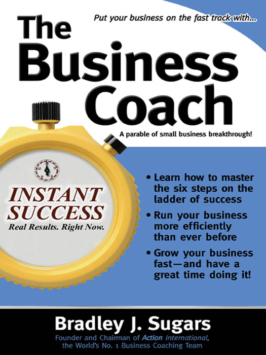Download Ebook The Business Coach by Bradley J Sugars Pdf