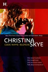 Code Name: Blondie by Christina Skye