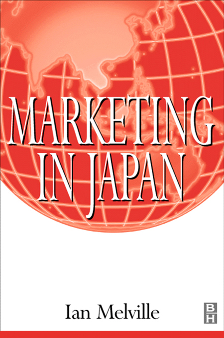 Download Ebook Marketing in Japan by Ian Melville Pdf