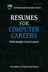 Resumes for Computer Careers, Second Edition by The Editors of VGM Career Books