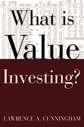 What Is Value Investing? by Lawrence A. Cunningham