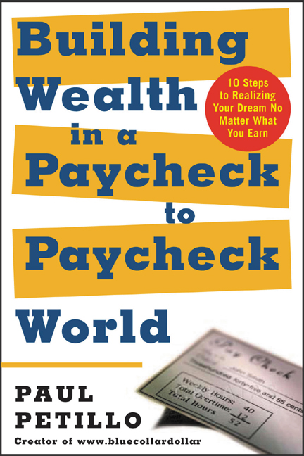 Download Ebook Building Wealth in a Paycheck-to-Paycheck World by Paul Petillo Pdf