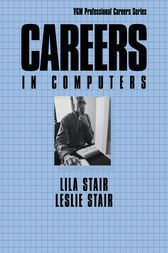 Careers in Computers, Third Edition by Lila B. Stair