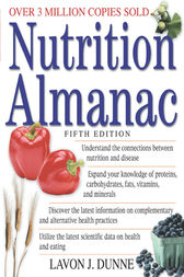 Nutrition Almanac, Fifth Edition by Lavon J. Dunne