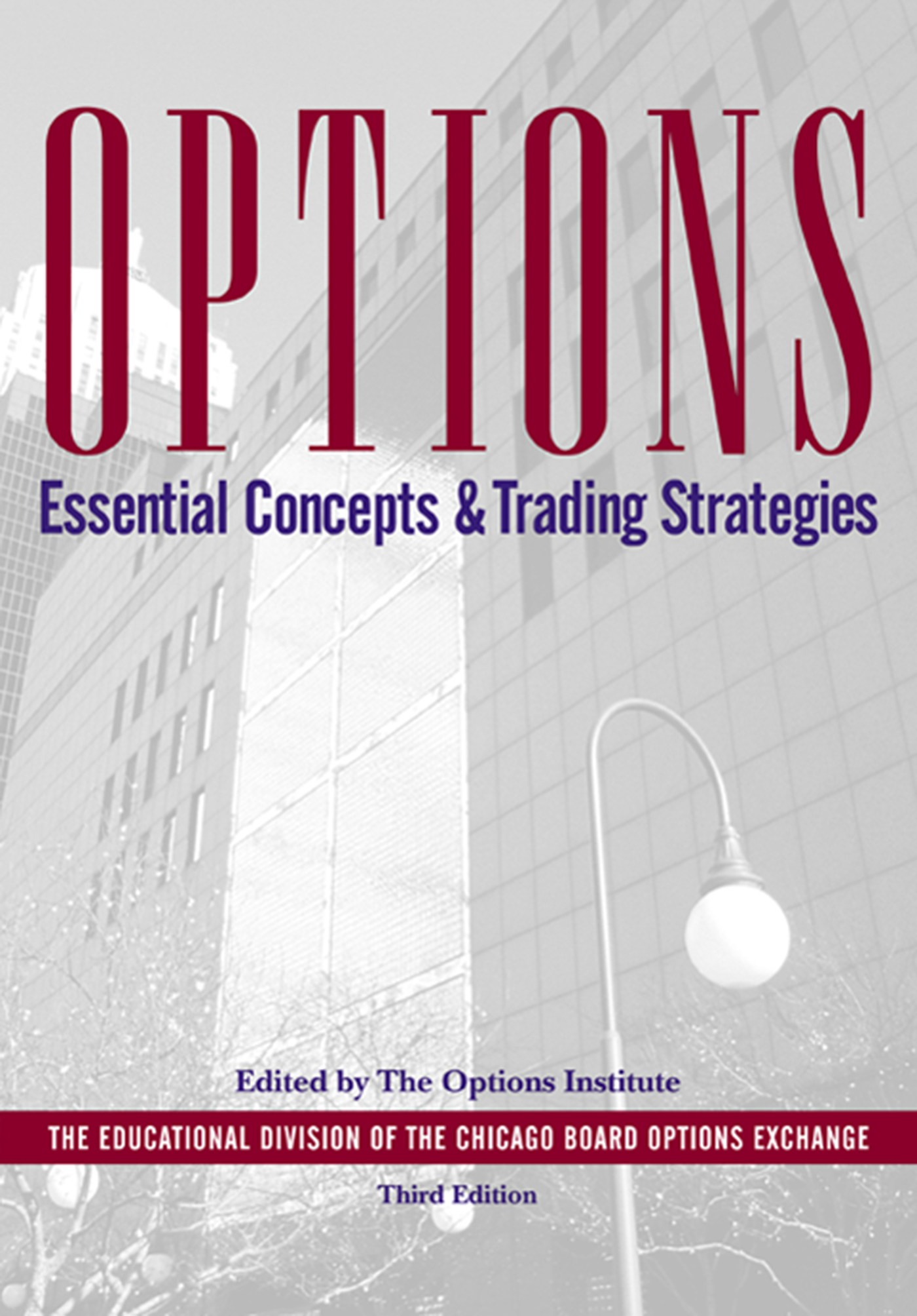 Download Ebook Options:Essential Concepts, 3rd Edition (3rd ed.) by The Options Institute Pdf