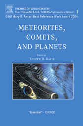 Meteorites, Comets, and Planets by A. M. Davis