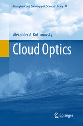 Cloud Optics by Alexander Kokhanovsky