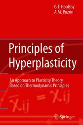 Principles of Hyperplasticity by Guy T. Houlsby