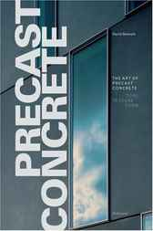 The Art of Precast Concrete by D.F.H. Bennett