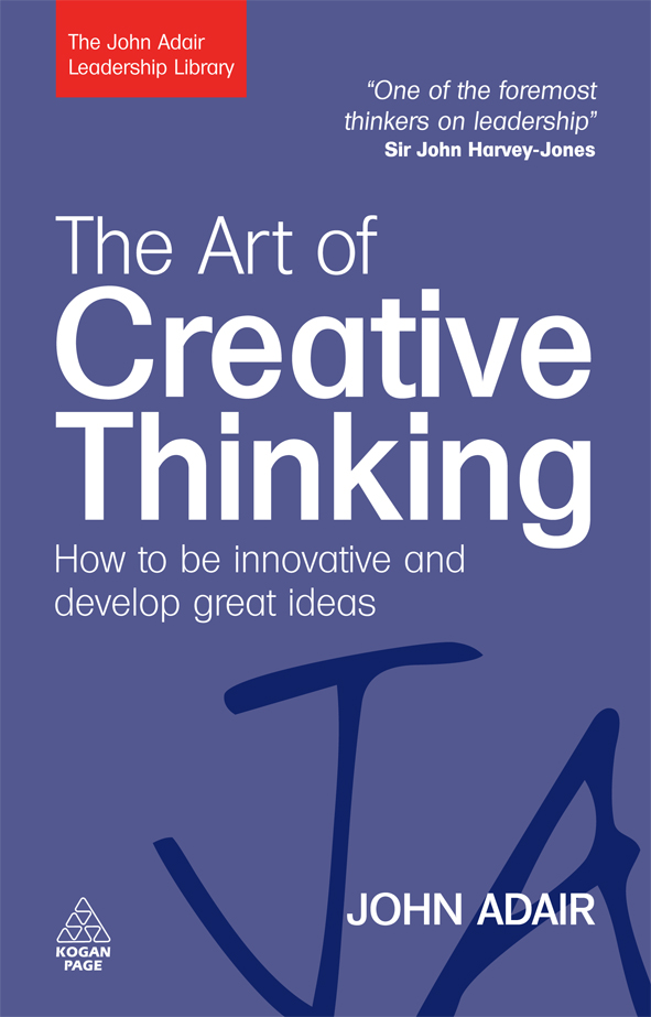 Download Ebook The Art of Creative Thinking by John Adair Pdf