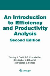 An Introduction to Efficiency and Productivity Analysis by Timothy J. Coelli