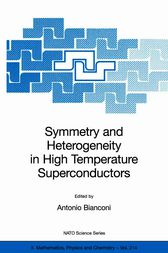 Symmetry and Heterogeneity in High Temperature Superconductors by Antonio Bianconi