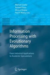 Information Processing with Evolutionary Algorithms by Manuel Grana