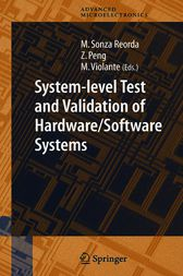 System-level Test and Validation of Hardware/Software Systems by Matteo Sonza Reorda