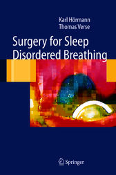 Surgery for Sleep-Disordered Breathing by Karl Hörmann