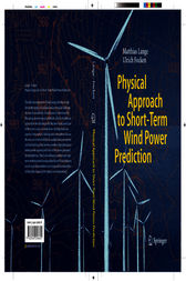 Physical Approach to Short-Term Wind Power Prediction by Matthias Lange