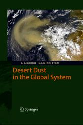Desert Dust in the Global System by Andrew S. Goudie
