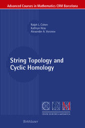 String Topology and Cyclic Homology by Ralph L. Cohen