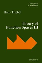 Theory of Function Spaces III by Hans Triebel