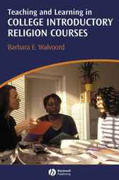 Teaching and Learning in College by Barbara E. Walvoord