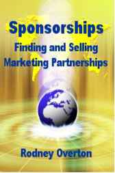 Sponsorships: Finding and Selling Marketing Partnerships