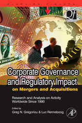 Corporate Governance and Regulatory Impact on Mergers and Acquisitions by Greg N. Gregoriou