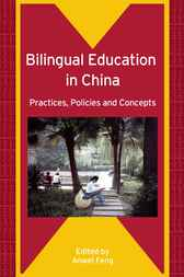 Bilingual Education in China by Anwei Feng