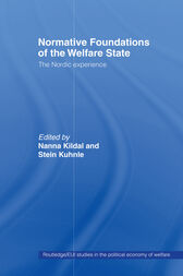 Normative Foundations of the Welfare State by Nanna Kildal