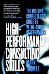 High-Performance Consulting Skills by Mark Thomas