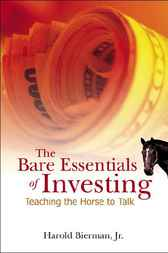 The Bare Essentials Of Investing by Harold Bierman
