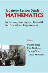 Japanese Lesson Study In Mathematics by Masami Isoda