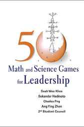 Download Ebook 50 Math And Science Games For Leadership by Seah Wee Khee Pdf