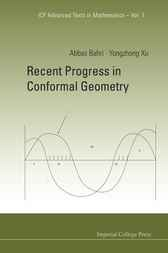 Recent Progress In Conformal Geometry by Abbas Bahri