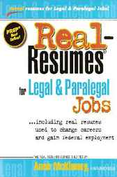 Download Ebook Real-Resumes for Legal & Paralegal Jobs-- Including Real Resumes Used to Change Careers and Gain Fed by Anne McKinney Pdf