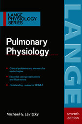 Pulmonary Physiology, Seventh Edition by Michael G. Levitzky