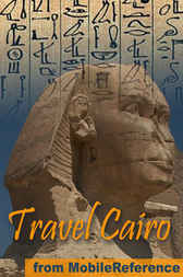 Travel Cairo, Egypt by MobileReference