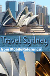 Travel Sydney, Australia: Illustrated Travel Guide and Maps