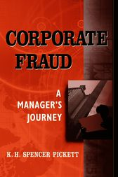 Corporate Fraud by K. H. Spencer Pickett